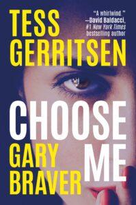 Review: Choose Me by Gerritsen & Braver