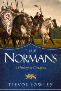 Books to Read: The Normans by Trevor Rowley