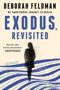 Review: Exodus Revisited: My Unorthodox Journey to Berlin