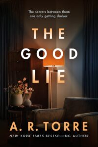 Review: The Good Lie by A. R. Torre