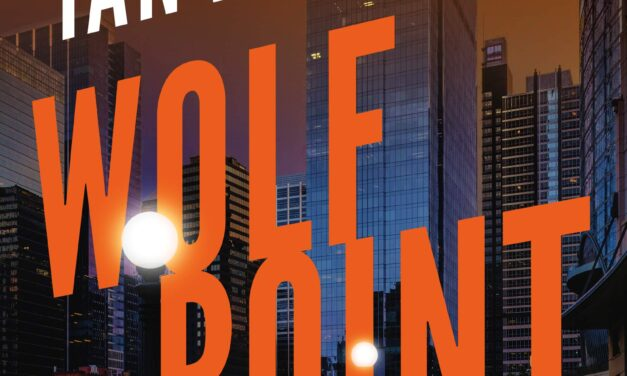 Review: Wolf Point by Ian K. Smith