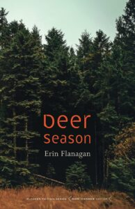 Interview: Deer Season–When Does a Safe Place Turns Unsafe?